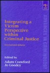 Integrating a Victim Perspective Within Criminal Justice: International Debates