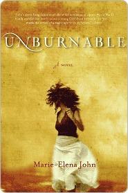 Unburnable by Marie-Elena John