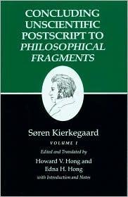 Concluding Unscientific Postscript to Philosophical Fragments... by Søren Kierkegaard
