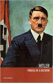 Hitler: Profile of a Dictator