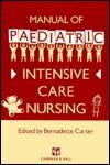 Manual of Paediatric Intensive Care Nursing