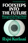 Footsteps Into the Future: Diagnosis of the Present World and a Design for an Alternative