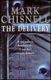 The Delivery by Mark Chisnell