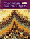 Colorwash Bargello Quilts Print on Demand Edition by Beth Ann Williams
