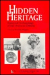 Hidden Heritage: Historical Archaeology of the Overseas Chinese (Baywood Monographs in Archaeology Series)