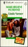 Make Believe Husband  (Three Weddings And A Family/20th Book) (Silhouette Romance , No 1310)
