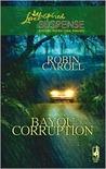 Bayou Corruption (Bayou Series, #2)