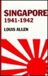 Singapore 1941-1942: Revised Edition