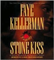 Stone Kiss (Peter Decker/Rina Lazarus, #14) by Faye Kellerman