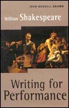 William Shakespeare: Writing for Performance