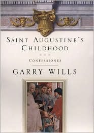 Saint Augustine's Childhood, Vol. 1