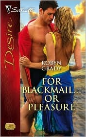 For Blackmail... or Pleasure