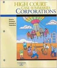 High Court Case Summaries on Corporations, Keyed to Eisenberg, 9th