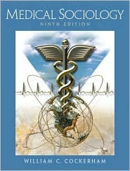 Medical Sociology, Ninth Edition
