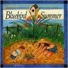 Bluebird Summer