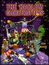 The Harlem Globetrotters by Josh Wilker