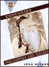Confucius: Philosopher & Teacher