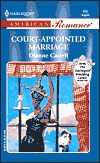 Court-Appointed Marriage (The Way We Met...And Married) (American Romance, #888)