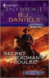 Secret of Deadman's Coulee (Whitehorse Montana, #1)