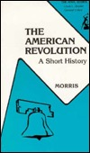 The American Revolution: A Short History