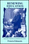 Renewing Education: Writings on Steiner Education