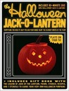 The Halloween Jack-O-Lantern: Everything You Need to Help You and Your Family Enjoy the Scariest Month of the Year! (Book & DVD)