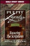 knowing-the-scriptures-pulpit-legends-pulpit-legends-collection-bible-study