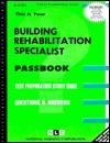 Building Rehabilitation Specialist: Passbooks Study Guide