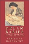 Dream Babies: Childcare Advice From John Locke to Gina Ford