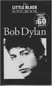 Bob Dylan (The Little Black Songbook Series)