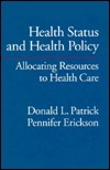 Health Status and Health Policy: Quality of Life in Health Care Evaluation and Resource Allocation