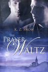 The Prayer Waltz