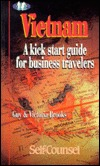 Vietnam: A Kick Start Guide for Business Travelers