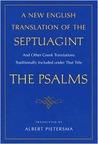 A New English Translation of the Septuagint: Psalms