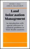 Land Information Management: An Introduction with Special Reference to Cadastral Problems in Third World Countries