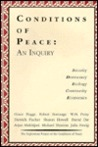 Conditions of Peace: An Inquiry : Security, Democracy, Ecology, Economics, Community