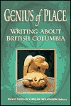 Genius of Place: Writing About British Columbia