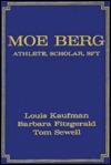 Moe Berg by Louis Kaufman