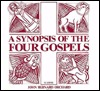A Synopsis of the Four Gospels in Greek, Arranged According to the Two-gospel Hypothesis