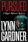 Pursued (Maggie McKenzie Mystery, #2)