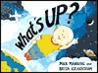 What's Up? by Mick Manning