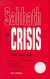 Sabbath in Crisis by Dale Ratzlaff