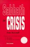 Sabbath in Crisis