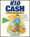 Kid Cash: Creative Money-Making Ideas