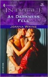 As Darkness Fell by Joanna Wayne