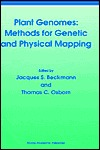 Plant Genomes: Methods for Genetic and Physical Mapping