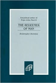 Redemptor Hominis: The Redeemer of Man