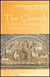 The Church: Mystery, Sacrament, Community