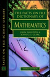 the-facts-on-file-dictionary-of-mathematics-revised-edition