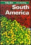 Lonely Planet on a Shoestring: South America
